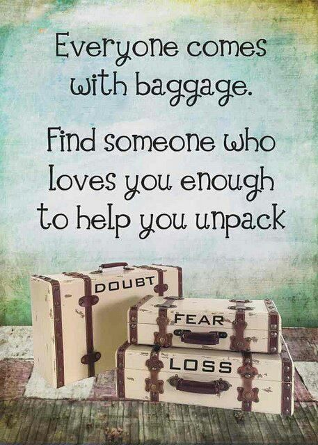 Sooo useful!: Life Quotes, Baggage, Help Me, True Love, So True, Love Quotes, Inspiration Quotes, True Stories, Finding Someone Who