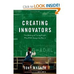 creating innovators tony wagner pdf