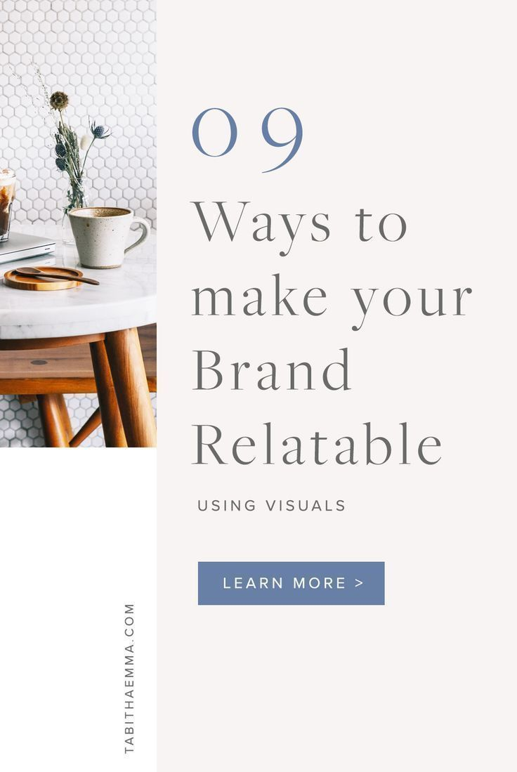How To Make Your Branding Relatable With Visuals Branding Your Business Graphic Design Branding Branding