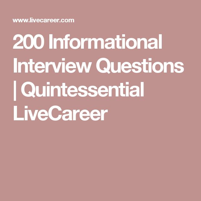 200 Informational Interview Questions Quintessential LiveCareer