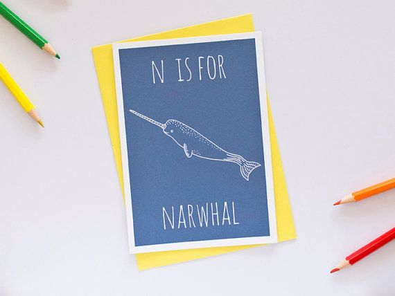 Art for narwhal-themed bathroom!   Narwhal Card. Animal Alphabet Card. 100% Recycled Card & Envelope