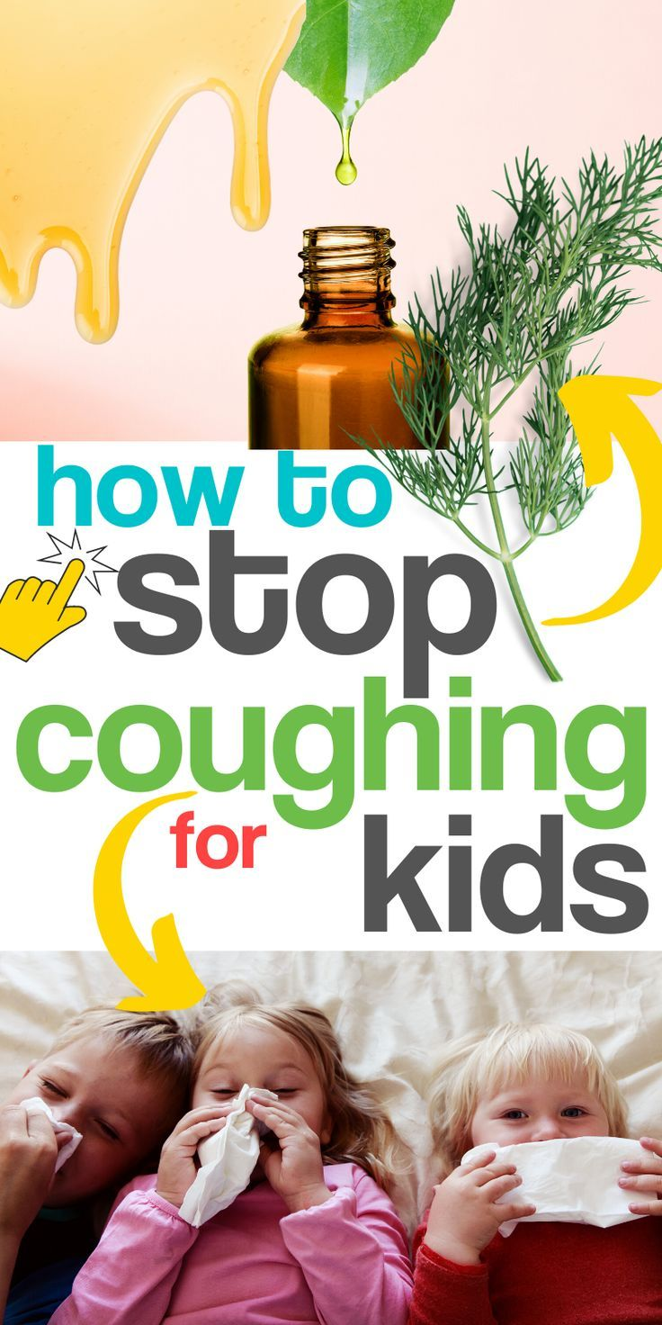 How To Get Rid Of A Child S Cough Quickly