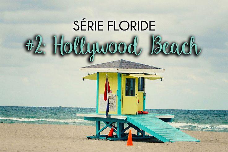 La Floride: Hollywood Beach #Floride #Florida #Hollywood #hollywoodbeach #travel #voyage #ÉtatsUnis #USA