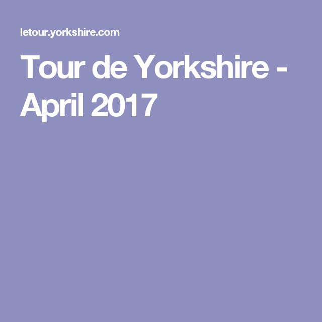 Tour de Yorkshire - April 2017