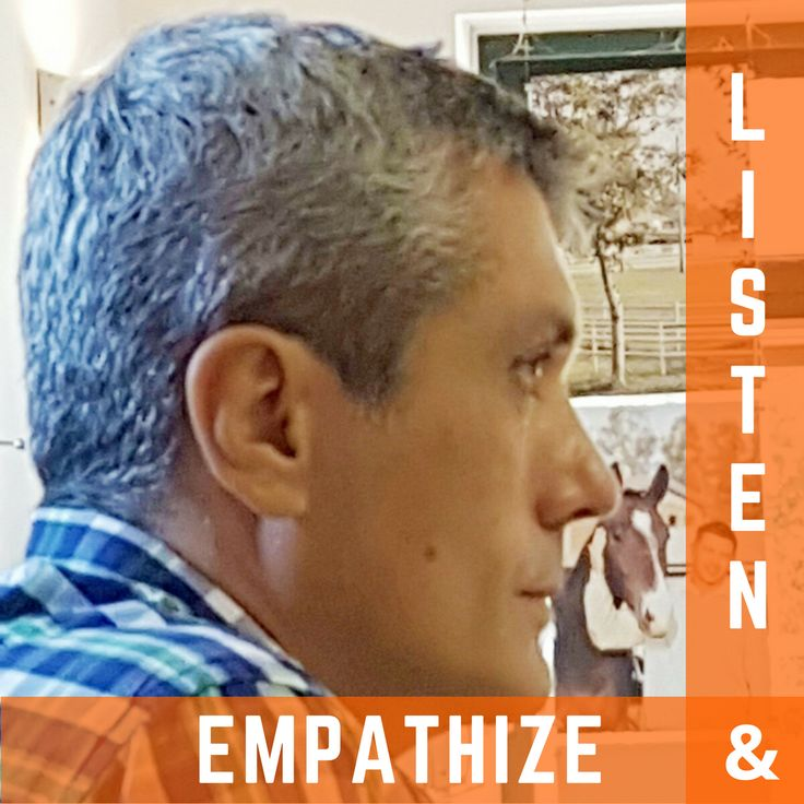 Listen and Empathize