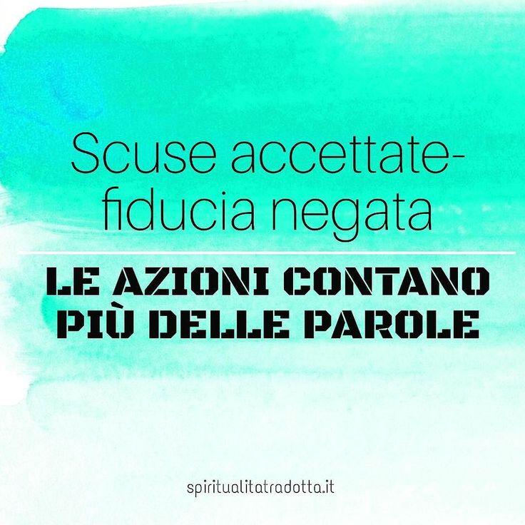 #azioni #fiducia #scelte #parole #scuse #spiritualitatradotta #frasi #citazioni #aforismi #bloggeritaliana