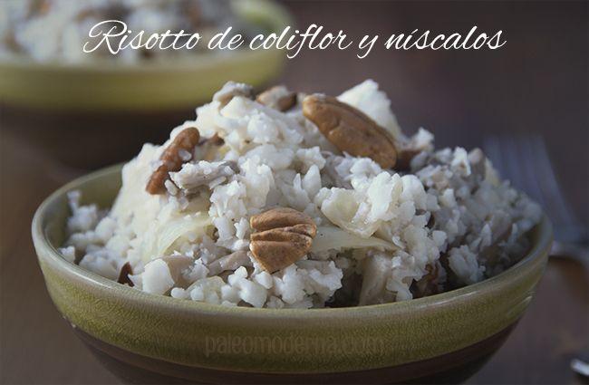 Risotto de Coliflor con níscalos y nueces peganas #paleo #whole30  Coliflower risotto with mushrom and pecan   nuts. #paleo #whole30