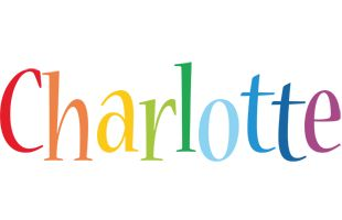 "Origin of Charlotte: French, feminine diminutive of Charles Meaning of Charlotte: ""free man"""