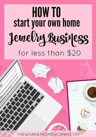 How To Start A Home Based Jewelry Business For Less Than 20