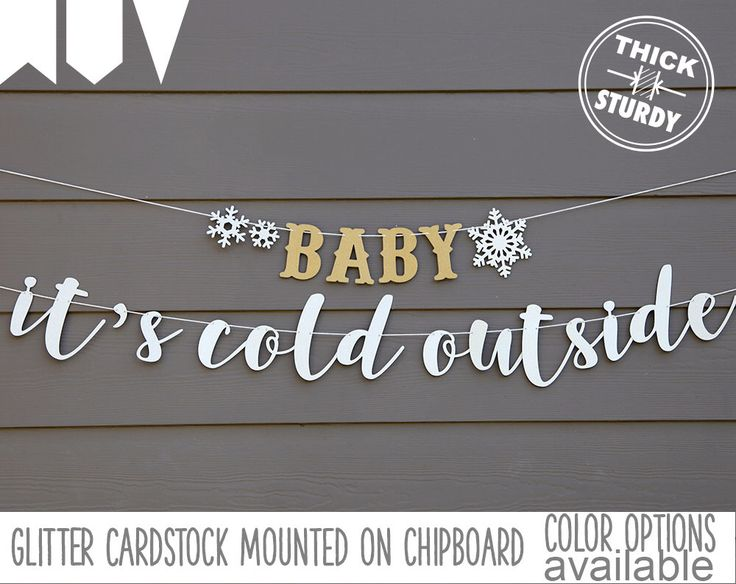 BABY it's cold outside banner, with snowflakes, winter baby shower, wedding decor, glitter party decorations, cursive banner by PARTYsimplified on Etsy https://www.etsy.com/listing/488865717/baby-its-cold-outside-banner-with