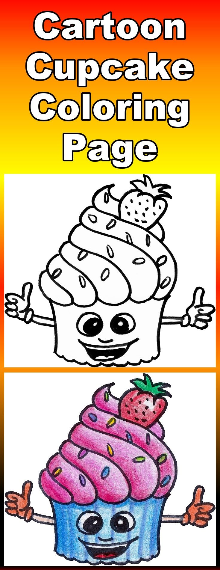 Free coloring page for kids - includes downloadable pdf and a video showing how to draw and color the cartoon cupcake