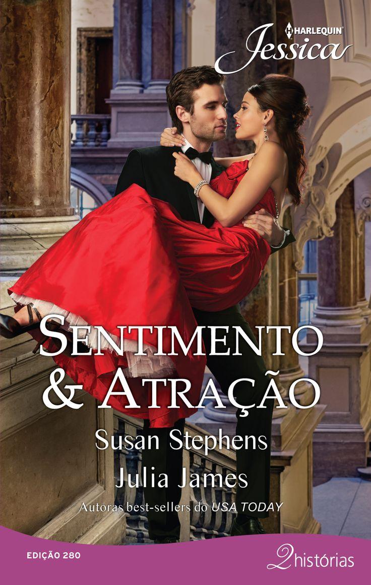 """Jessica 280   """"Sentimento & Atração"""" de Susan Stephens e Julia James."""