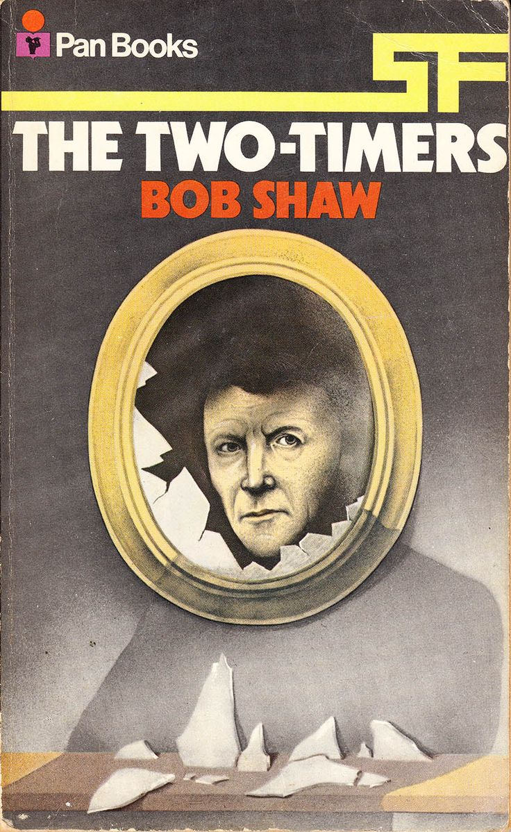 The Two-Timers by Bob Shaw (Pan:1971)
