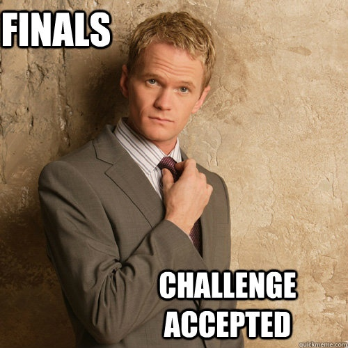 Image result for finals meme