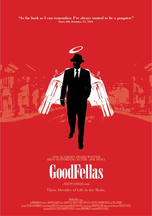 "Alternative Movie Poster: Goodfellas (based on ""Wiseguy"" By Nicholas Pileggi)"