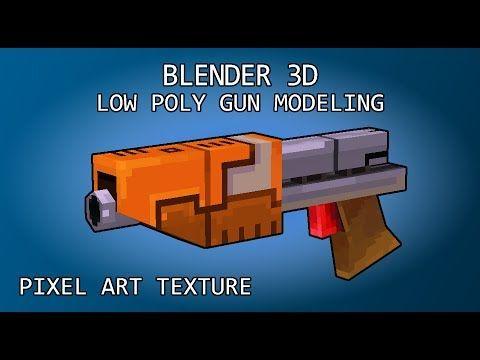 [Blender] Modeling 3D Gun with pixel art texture (totally no timelapse) - YouTube