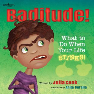 Baditude What to do when your life stinks Julia Cook