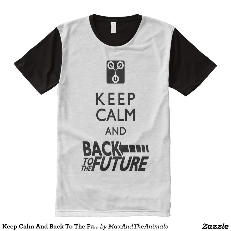 Keep Calm And Back To The Future T-Shirt
