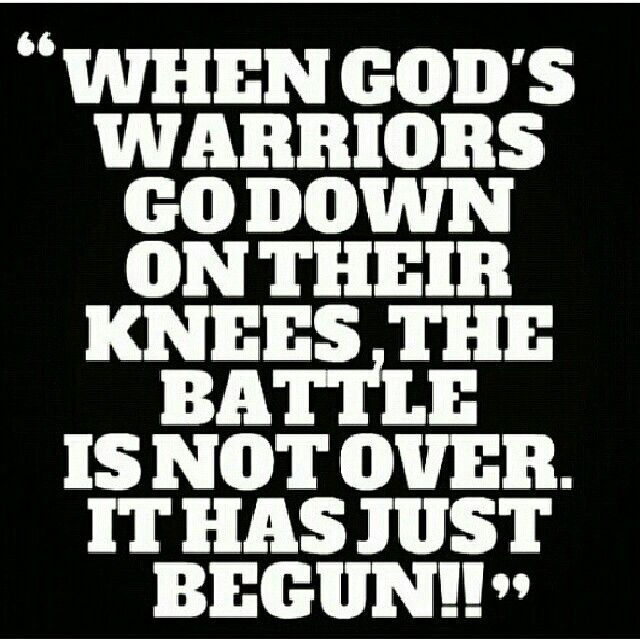 Fighting on your knees means surrendering to God in weakness, allowing God's strength to raise you back up and acting with wisdom and love while God handles the rest. What an awesome glorious God we serve!