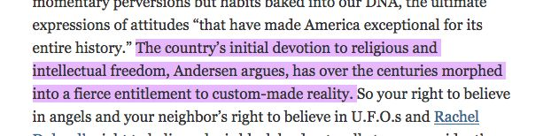 FANTASYLAND By Kurt Andersen- New York Times review by Hanna Rosin, Sept. 5, 2017: How America Went Haywire: A 500-Year History