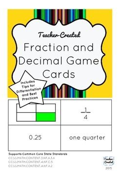Fraction and Decimal Game Cards: great for 5th or 6th grades. Math games to support understanding of fractions and decimals. Can be used to play Memory (for practice with equivalence) or War (for practice with comparing fractions and decimals).   I've had great success with this game and my students really love playing it, especially if they create their own cards to add to the deck.