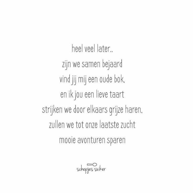 #spreuk #citaat #nederlands #teksten #spreuken #citaten #liefde #lief #mooi