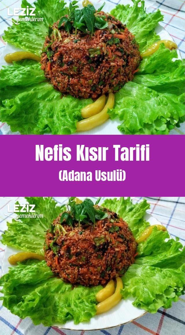 Nefis Kisir Tarifi Adana Usulu Yemek Tarifi 2020 Leziz