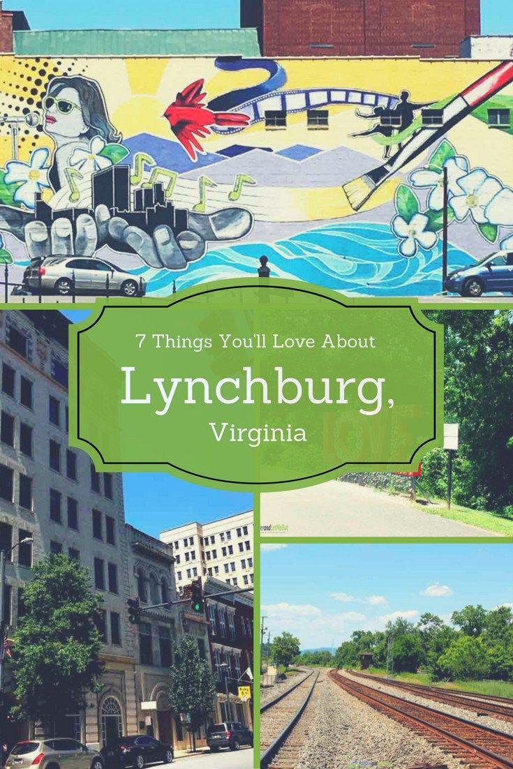 7 Things You'll Love About Lynchburg, Virginia PullOverandLetMeOut