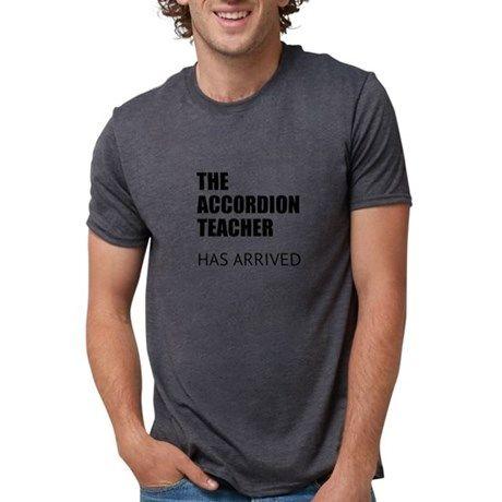 THE ACCORDION TEACHER HAS ARRIVED T-Shirt