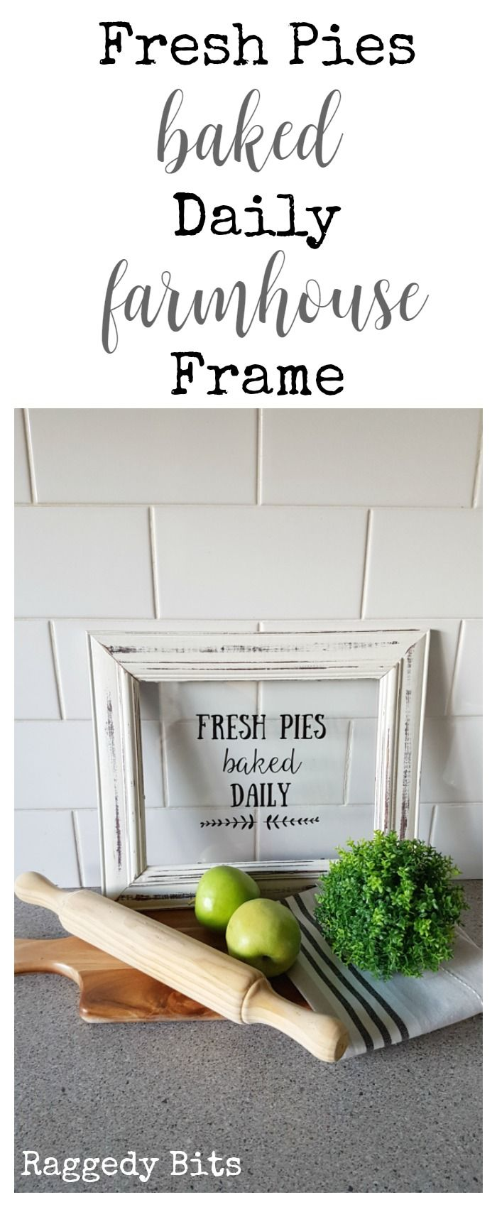 After many years of awakening to the yummy smell of fresh apple pies being baked by my Granny using apples picked straight from her orchid, I'm sharing a super simple Fresh Pies Baked Daily Farmhouse Frame to make | Full tutorial | www.raggedy-bits.com