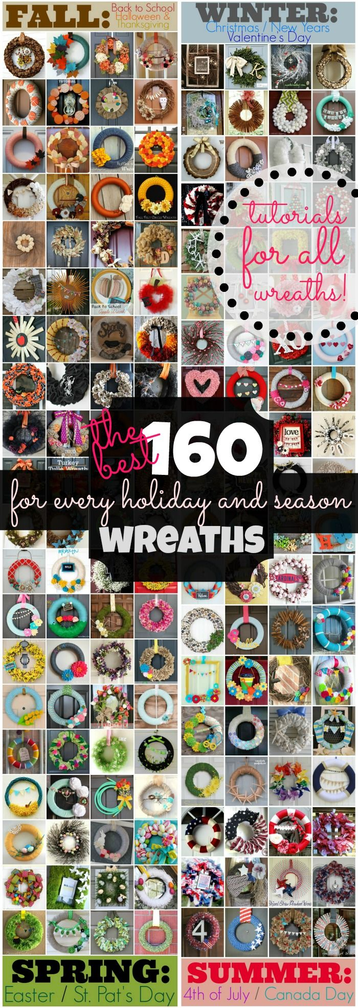 A list of 160 of the best wreath tutorials - 40 for every season, with all major holidays included. Get ready to be inspired!                                                                                                                                                                                 More