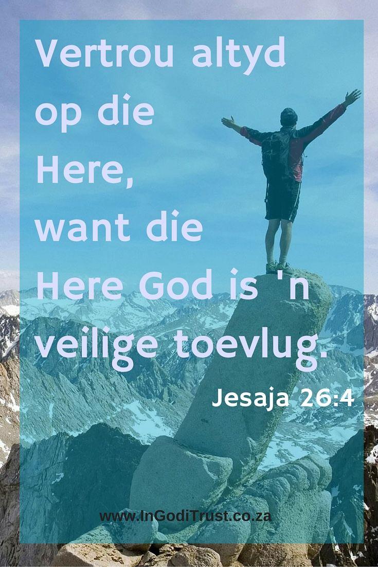 Vertrou altyd op die Here - Jesaja 26:4