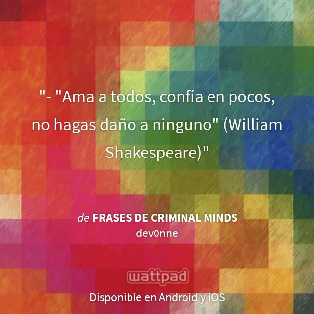 "I'm reading ""Frases de Criminal Minds"" on #Wattpad. #Quote #william Shakespeare"