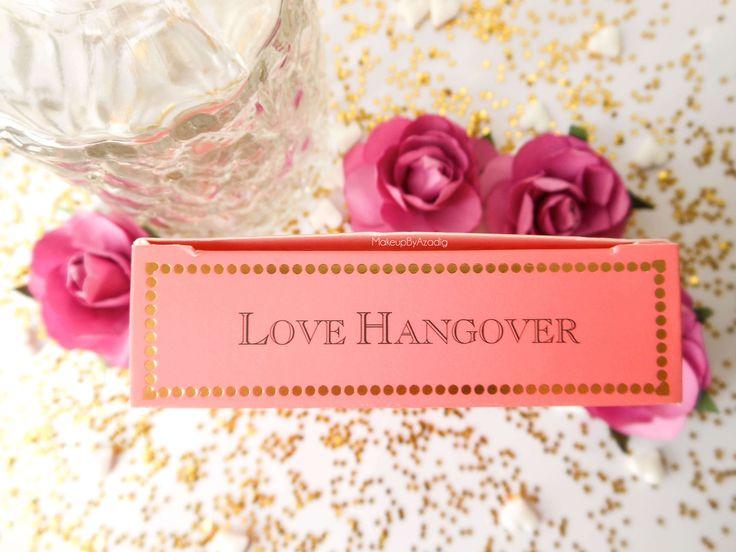 makeupbyazadig-love-flush-blush-too-faced-love-hangover-blog-influencer-sephora-france-gold