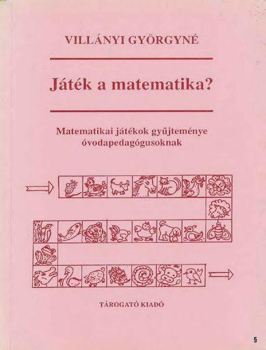 Villányi Györgyné Játék a matematika - Kiss Virág - Picasa Webalbumok