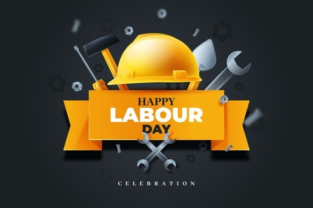 Download Realistic Labour Day For Free In 2021 Labour Day Happy Labor Day Labor