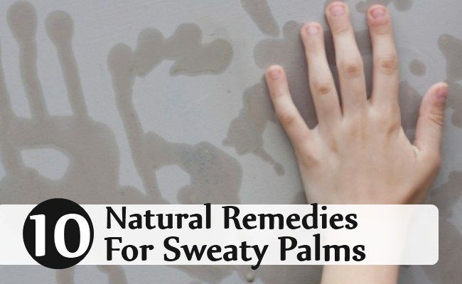 10 Natural Remedies For Sweaty Palms