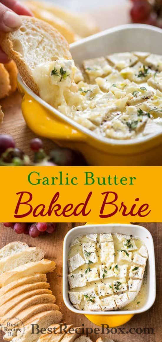 Überbackener Brie mit Knoblauchbutter   @BestRecipeBox   – Cuisine et boissons
