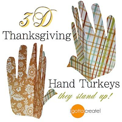 HAND TURKEYS - These hand turkeys stand up. Template for 3D turkeys and tutorial at I Gotta Create!