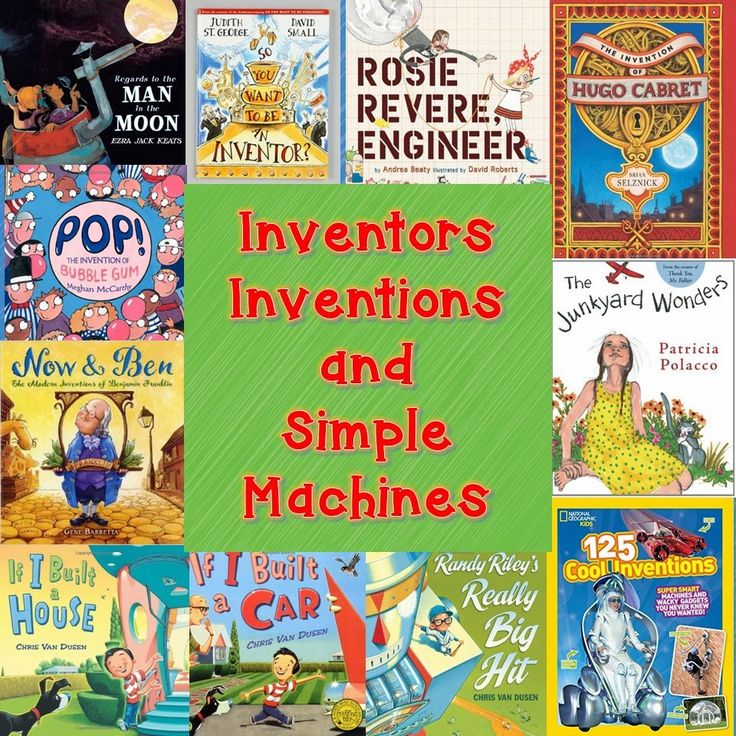 Comprehension Connection--Great list of books to supplement lessons about inventors, inventions, and simple machines.