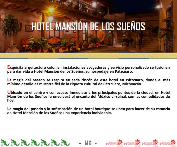 PÁTZCUARO - Hotel Mansión de los Sueños