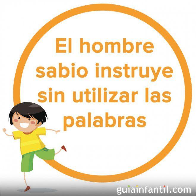 Es un popular proverbio chino que nos invita a ser un ejemplo para nuestros hijos. La forma más efectiva de aprendizaje de los bebés y niños es la imitación, por eso conviene que nos convirtamos en sus primeros y mejores maestros en la vida.