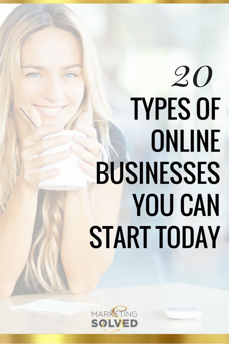 Need a new business idea? Here's 20 Types of Online Businesses You Can Start Today via Marketing Solved