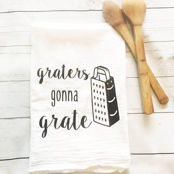 Funny Kitchen Towel Flour Sack Towel Graters Gonna Grate Flour