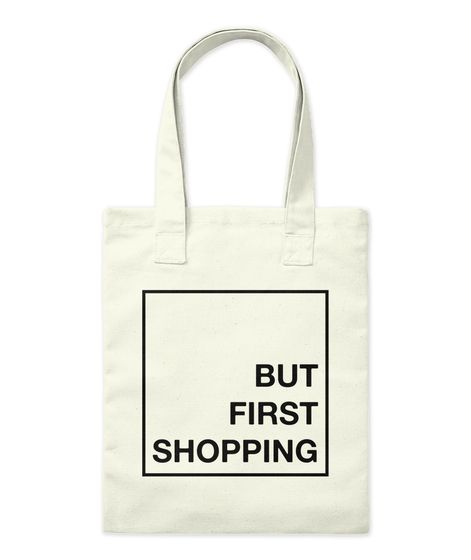 But First Shopping Tote Bag Natural Tote Bag Front