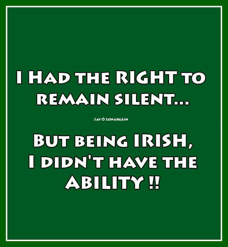 This is perfect seeing as my name is Miranda, so I get Miranda Rights jokes ALL the time. Plus, I'm Irish.