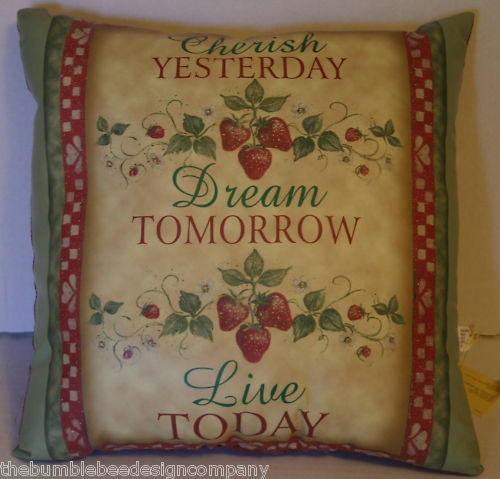 Dream Tomorrow Live Today Strawberry Pillow Decorator