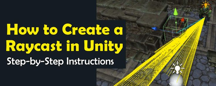 How to Create a Raycast in Unity 3D