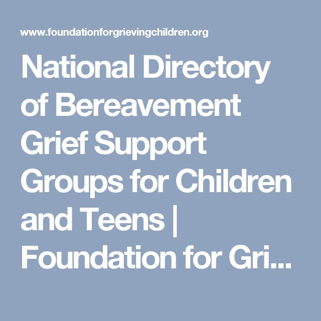 National Directory of Bereavement Grief Support Groups for Children and Teens | Foundation for Grieving Children Blog