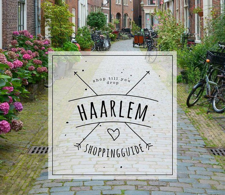 Hier findet ihr einen Shoppingguide mit schönen Geschäften in Haarlem.